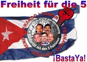 Freiheit für die 5 - Basta Ya